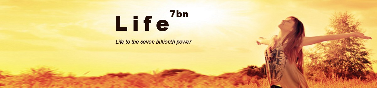 Life to the 7 billionth power